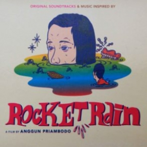 OST Rocket Rain (a film by Anggun Priambodo)